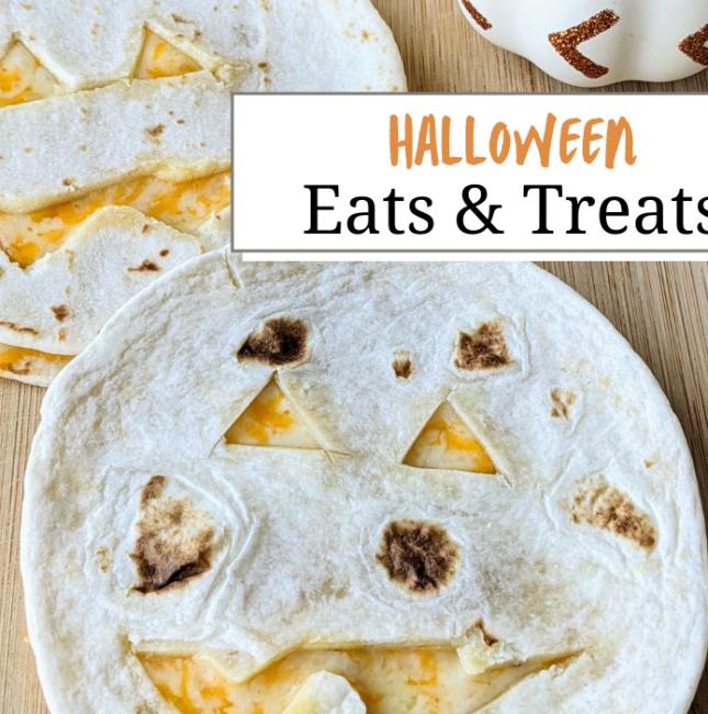 Quesadillas cut into jack o lanterns with text saying 'Halloween Eats and Treats