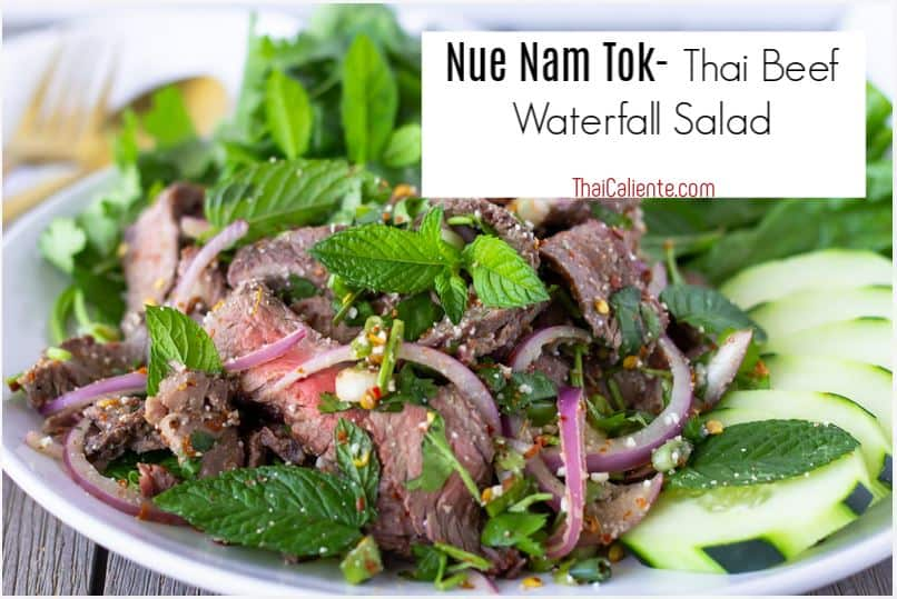 Text on image of beef salad saying, 'Nue Nam Tok- Thai Beef Waterfall Salad'.