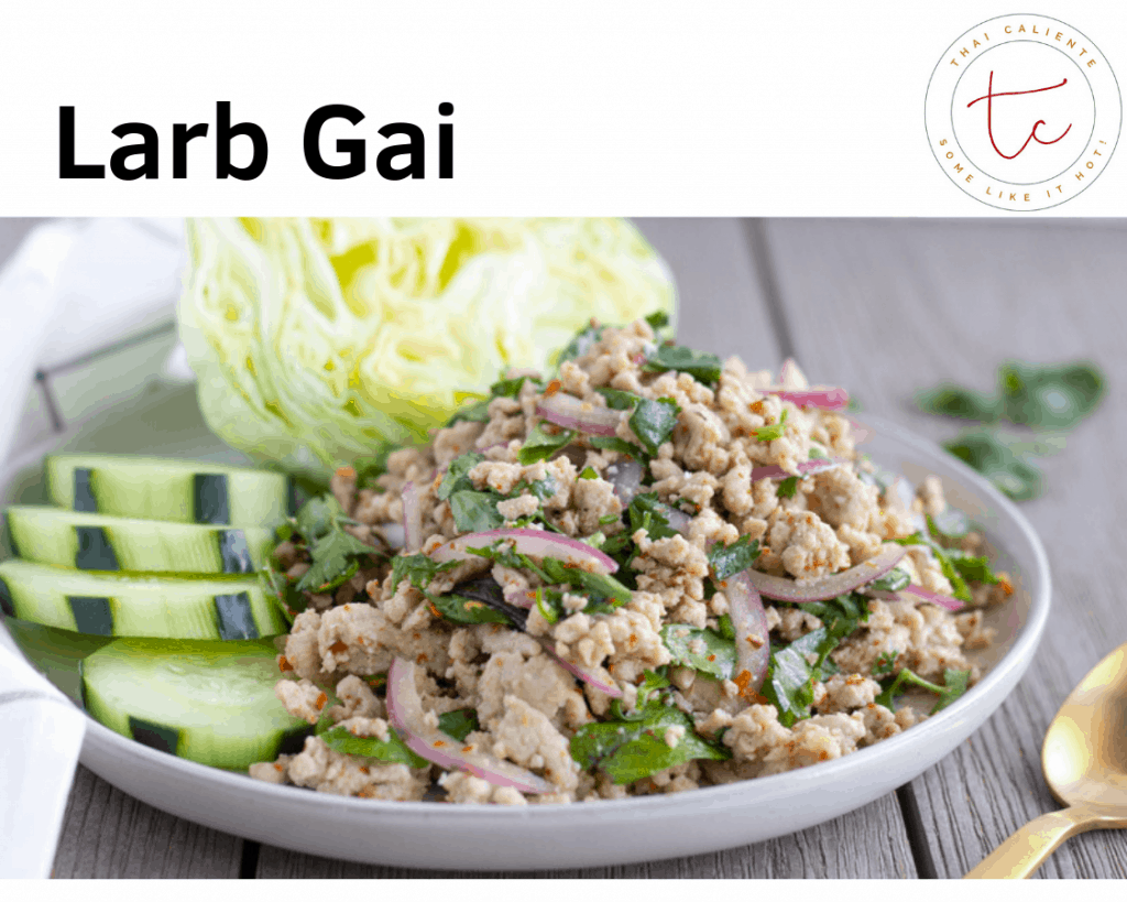 Text saying, 'Larb Gai', on Image of chicken salad on a white plate.