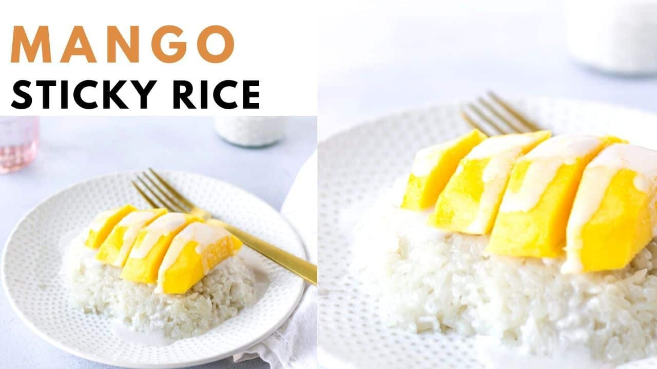 Text on YouTube Thumbnail, 'Mango Sticky Rice'