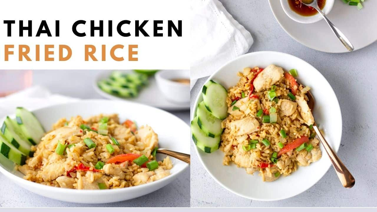 Youtube thumbnail with text saying, 'Thai Chicken Fried Rice'