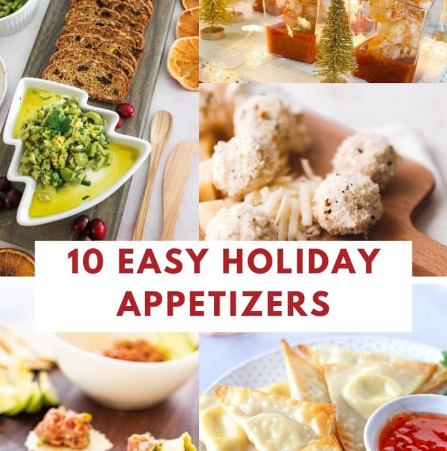 Text Overlay saying '10 Easy Holiday Appetizers' with a collage of different appetizers.