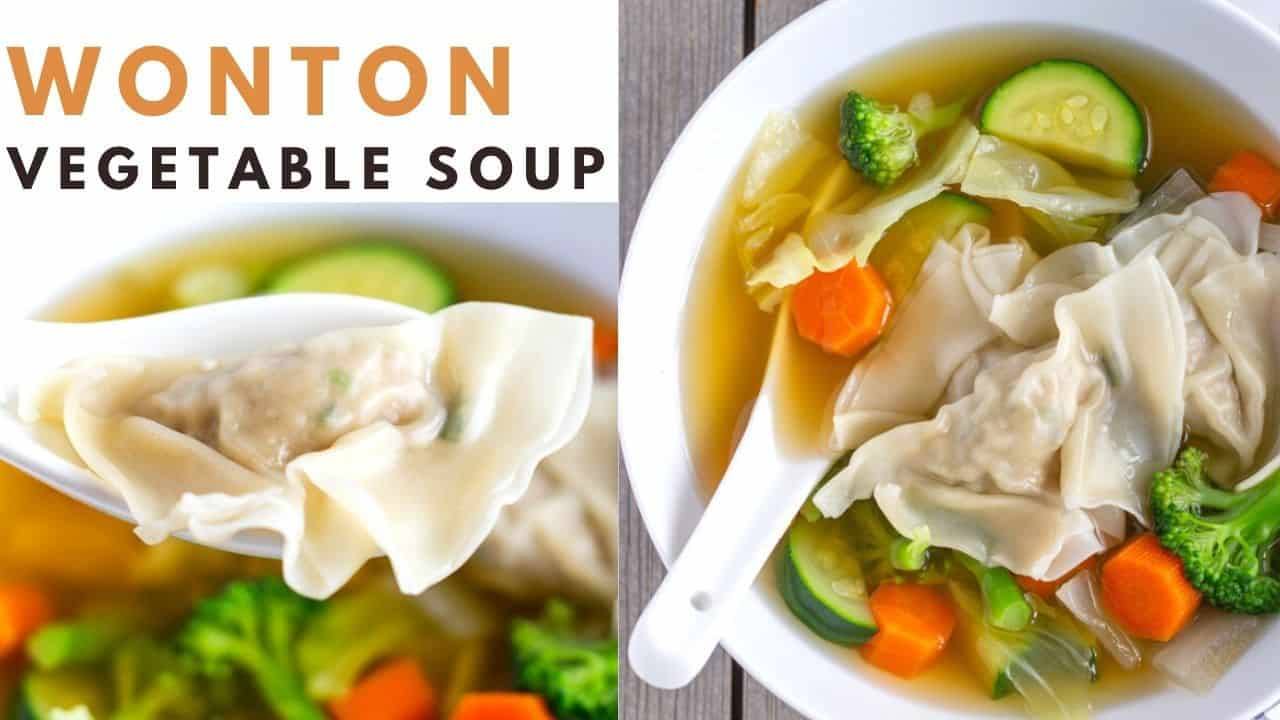 YouTube thumbnail with text saying 'Wonton Vegetable Soup' and 2 images of wonton soup.