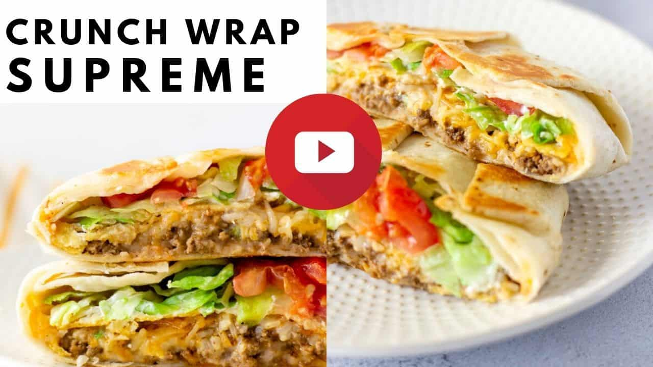 YouTube thumbnail with 2 images of crunch wrap and text saying, 'Crunch Wrap Supreme'.