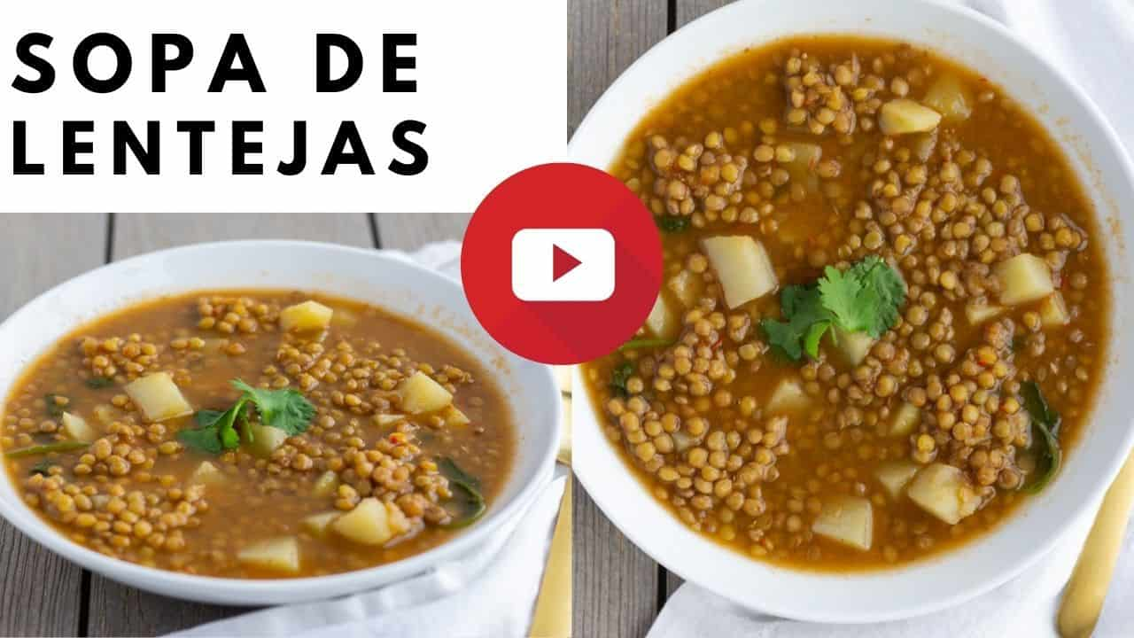 YouTube thumbnail with 2 images of lentil soup and text saying, 'sopa de lentejas'.