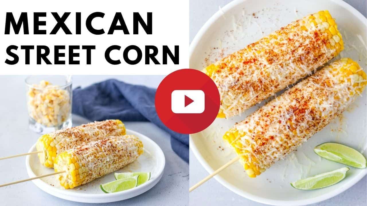 YouTube thumbnail with 2 images of Mexican Street Corn