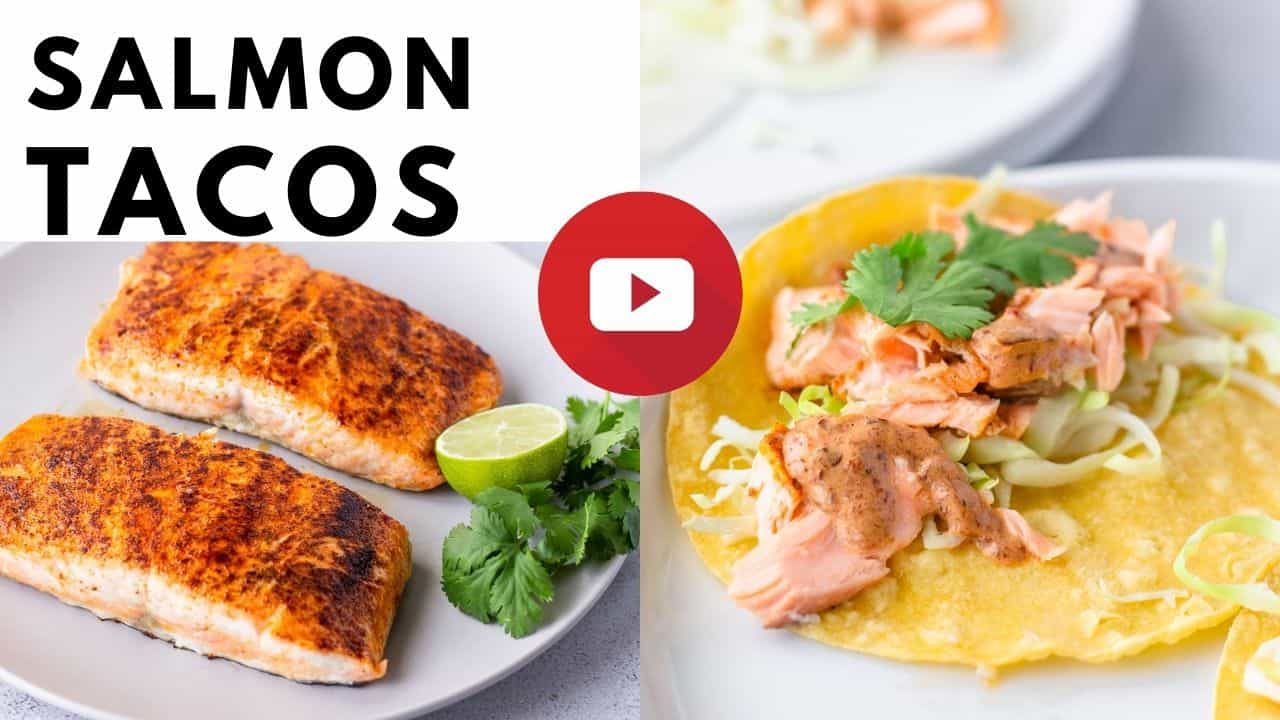 YouTube thumbnail with image of cooked salmon fillets and another of salmon on yellow corn tortilla.